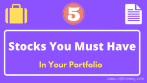 stocks you must have in your portfolio