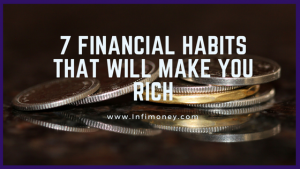 7 financial habits that will make you rich