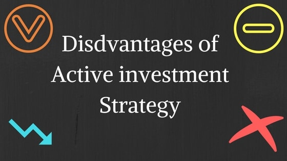 disadvantages of active investing Infimoney