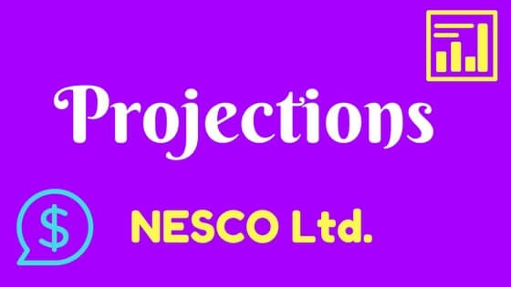Projections NESCO Ltd