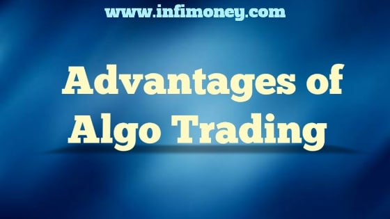 algo trading advantages