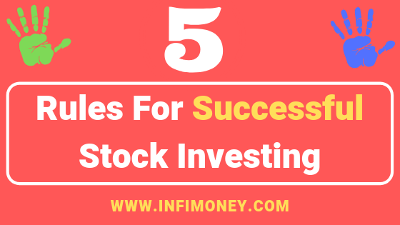 Rules For Successful Stock Investing